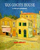 Van Gogh's House: A Pop-Up Experience (0789302195) by Hersey, Bob