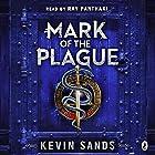 Mark of the Plague: A Blackthorn Key adventure Hörbuch von Kevin Sands Gesprochen von: Ray Panthaki