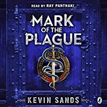 Mark of the Plague: A Blackthorn Key adventure Audiobook by Kevin Sands Narrated by Ray Panthaki