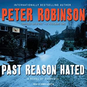 Past Reason Hated: A Novel of Suspense | [Peter Robinson]