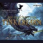 Die Drachen der Tinkerfarm | Tad Williams,Deborah Beale