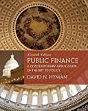 img - for By David N Hyman Public Finance: A Contemporary Application of Theory to Policy (11th Edition) book / textbook / text book