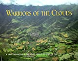 img - for Warriors of the Clouds: A Lost Civilization in the Upper Amazon of Peru book / textbook / text book