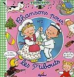 echange, troc Jacques Beaumont, Sylvie Michelet - Chansons pour les P'tibouts : N° 2 (1CD audio)