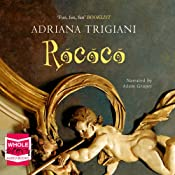 Rococo | [Adriana Trigiani]