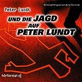 Peter Lundt und die Jagd auf Peter Lundt, Folge 07. 1 Audio-CD