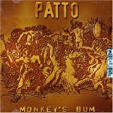 Monkey's Bum by Patto (2006-01-01)