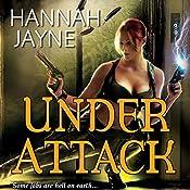 Under Attack | Hannah Jayne