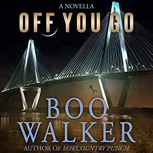 Off You Go | [Boo Walker]
