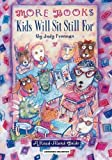 img - for More Books Kids Will Sit Still For: A Read-Aloud Guide by Judy Freeman (1995-01-30) book / textbook / text book