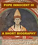 img - for Pope Innocent III - A Short Biography book / textbook / text book