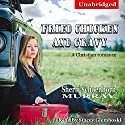 Fried Chicken and Gravy: A Christian Romance (       UNABRIDGED) by Sherri Schoenborn Murray Narrated by Stacey Glemboski