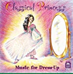 Classical Princess: Music for