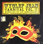 Carnival Vol. II (Memoirs of an Immig...