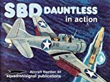 img - for SBD Dauntless in Action - Aircraft No. 64 book / textbook / text book