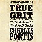 True Grit Hörbuch von Charles Portis Gesprochen von: Donna Tartt