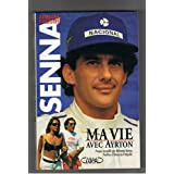 Senna ma vie avec ayrton                                                                      121997par Galisteu-a