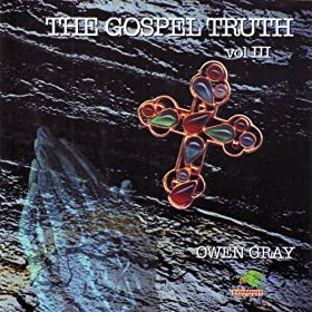 The Gospel Truth Vol.3