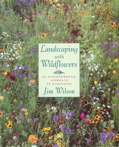 Image for Landscaping with Wildflowers : An Environmental Approach to Gardening