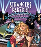 Strangers in Paradise: Treasury Edition by Terry Moore