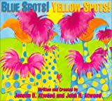 Blue Spots! Yellow Spots