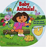 Baby Animals! (Dora the Explorer (Simon & Schuster Board Books)) (0689850174) by Beinstein, Phoebe