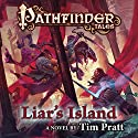 Pathfinder Tales: Liar's Island: A Novel Audiobook by Tim Pratt Narrated by Steve West