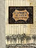 echange, troc Olivier Loiseaux, France Duclos - L'Afrique au coeur : Carnets d'explorateurs français au XIXe siècle