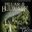 Pillar & Bulwark (       UNABRIDGED) by Marcus Grodi Narrated by Kevin O'Brien