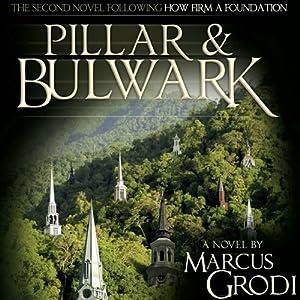 Pillar & Bulwark | [Marcus Grodi]