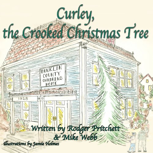 Curley, the Crooked Christmas Tree