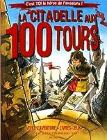 La Citadelle aux 100 tours (nouvelle édition)