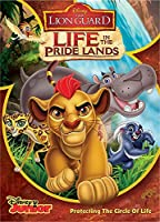 The Lion Guard: Life In The Pridelands