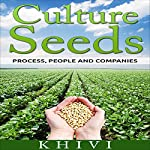 Culture Seeds: Process, People, and Companies |  Khivi