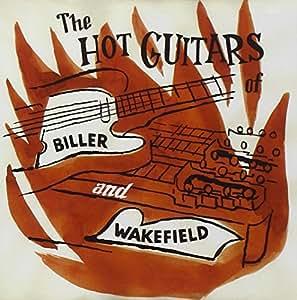The Hot Guitars Of Biller & Wakefield