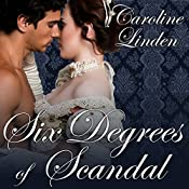Six Degrees of Scandal: Scandals Series, Book 4 | Caroline Linden