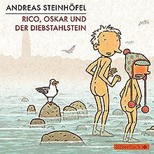 Rico, Oskar und der Diebstahlstein Hörbuch von Andreas Steinhöfel Gesprochen von: Andreas Steinhöfel