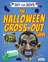 The Halloween Gross-Out Guide