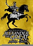 Alexander the Greatest (0744586275) by Gavin, Jamila
