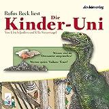 Die Kinder-Uni - Warum sind die Dinosaurier ausgestorben? CD: Warum speien Vulkane Feuer? -