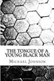 The tongue of a young black man