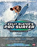 Kelly Slater's Pro Surfer(TM) Official Strategy Guide (0744001838) by Walsh, Doug