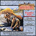 Frontier Fury: Wilderness, Book 35 Audiobook by David Thompson Narrated by Rusty Nelson