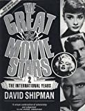 img - for The Great Movie Stars: The International Years book / textbook / text book