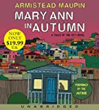 Armistead Maupin Mary Ann in Autumn: A Tales of the City Novel