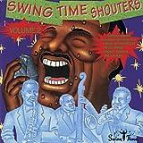 echange, troc Various Artists - Swing Time Shouters 2