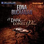 A Dark and Lonely Place | Edna Buchanan