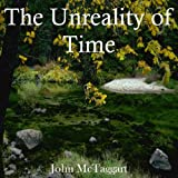 img - for Unreality of Time, The book / textbook / text book