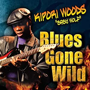 Blues Gone Wild
