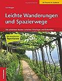 Leichte Wanderungen & Spazierwege in Südtirol